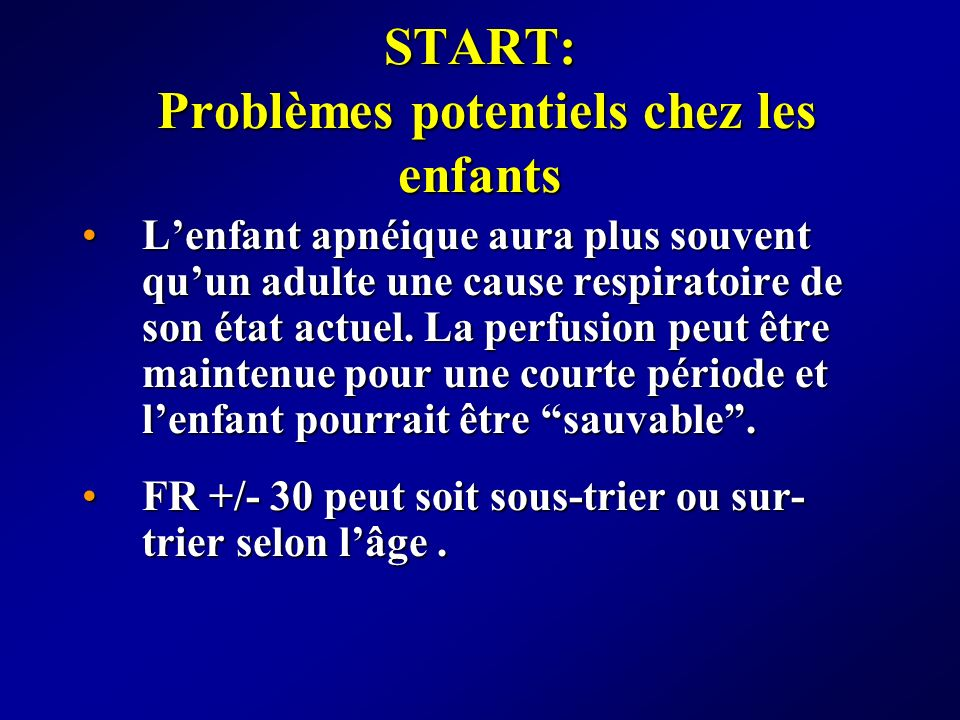 START: Problèmes potentiels chez les enfants