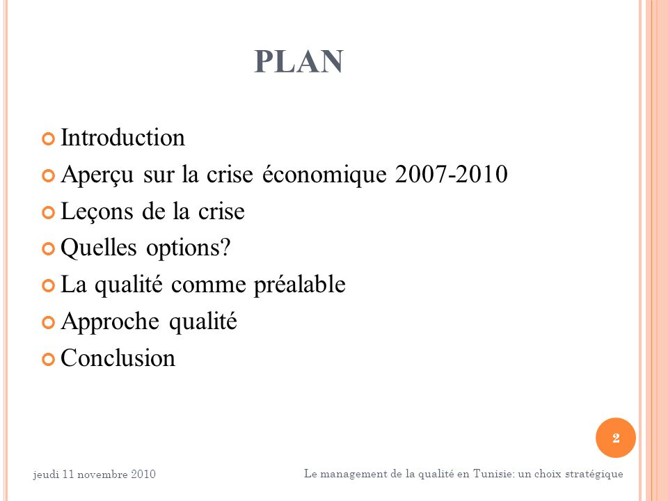 PLAN Introduction Aperçu sur la crise économique 2007-2010