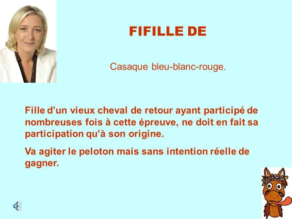 FIFILLE DE Casaque bleu-blanc-rouge.