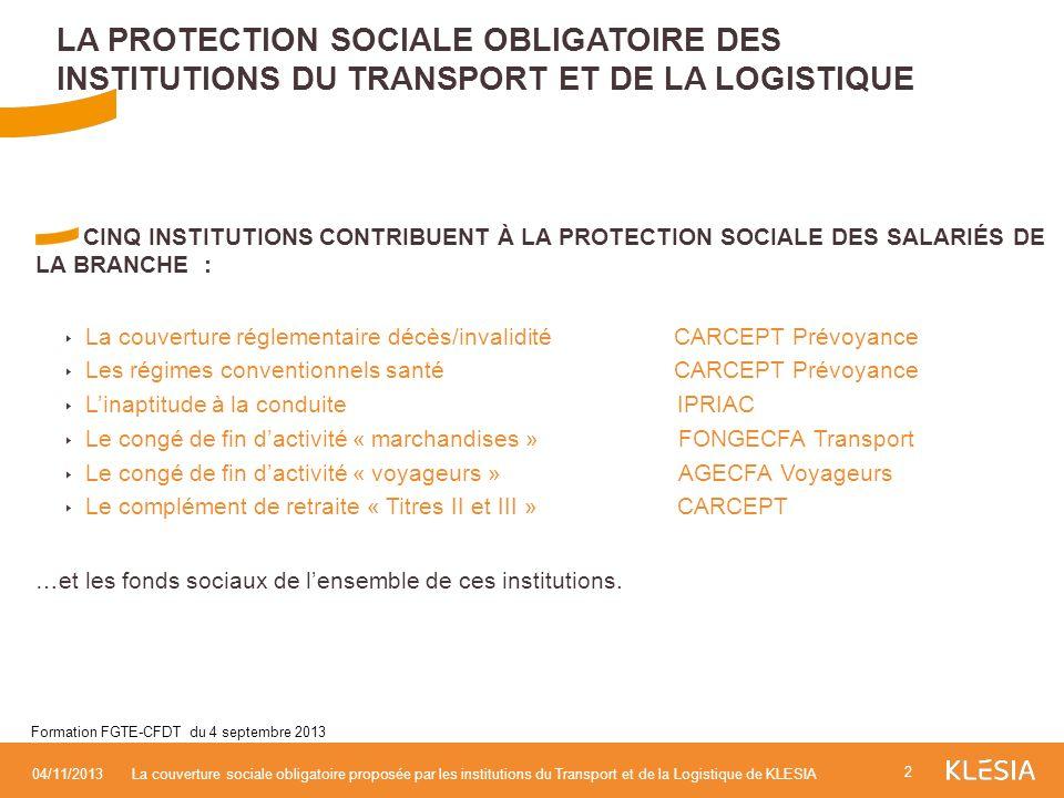La protection sociale obligatoire Des institutions du Transport et de la Logistique