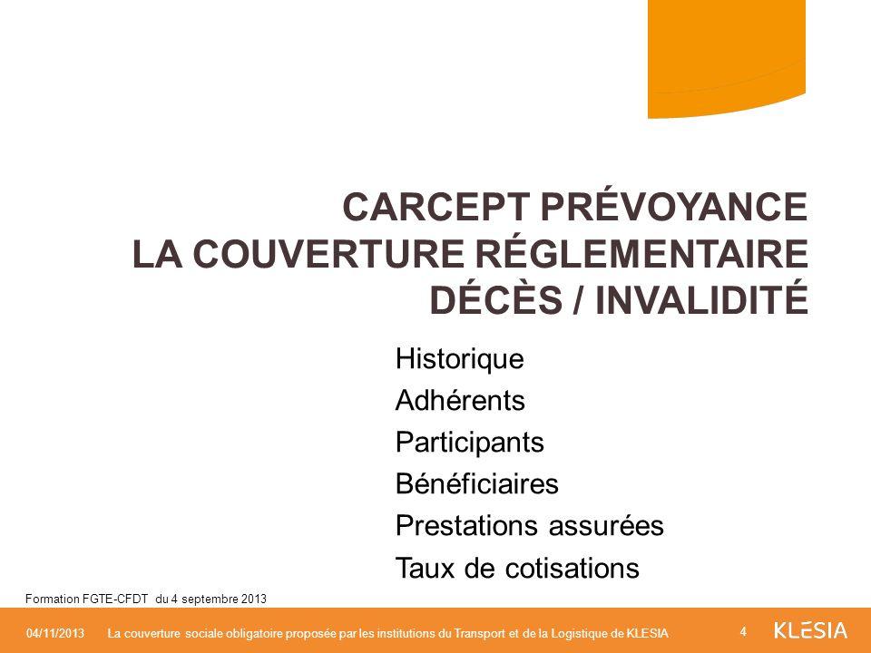 CARCEPT Prévoyance La couverture réglementaire Décès / invalidité