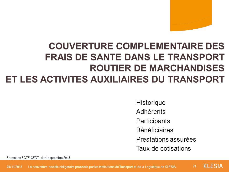 COUVERTURE COMPLEMENTAIRE DES FRAIS DE SANTE DANS LE TRANSPORT ROUTIER DE MARCHANDISES ET LES ACTIVITES AUXILIAIRES DU TRANSPORT