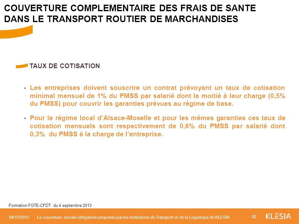 COUVERTURE COMPLEMENTAIRE DES FRAIS DE SANTE DANS LE TRANSPORT ROUTIER DE MARCHANDISES
