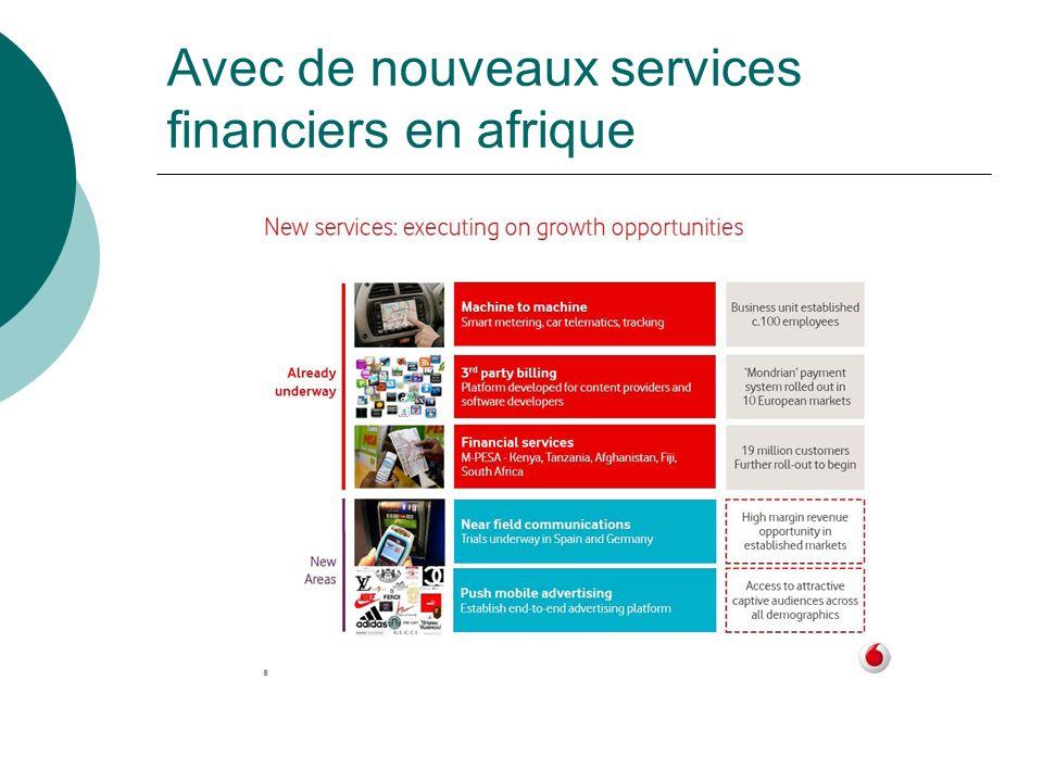 Avec de nouveaux services financiers en afrique
