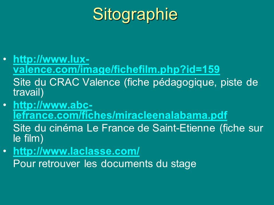 Sitographie http://www.lux-valence.com/image/fichefilm.php id=159