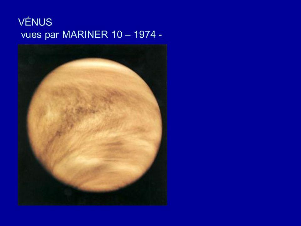 VÉNUS vues par MARINER 10 – 1974 -