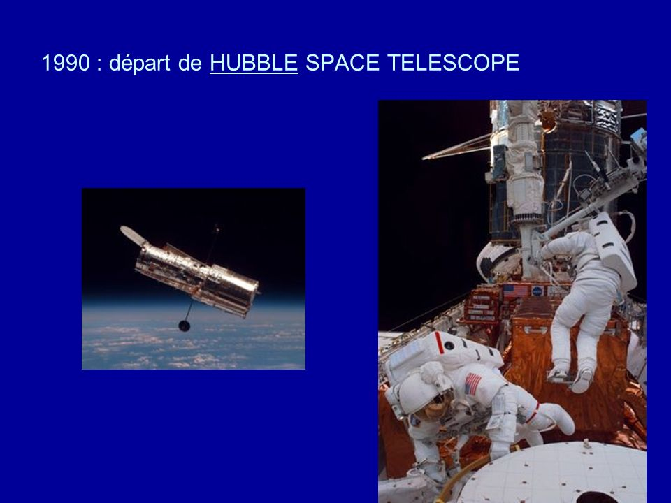 1990 : départ de HUBBLE SPACE TELESCOPE