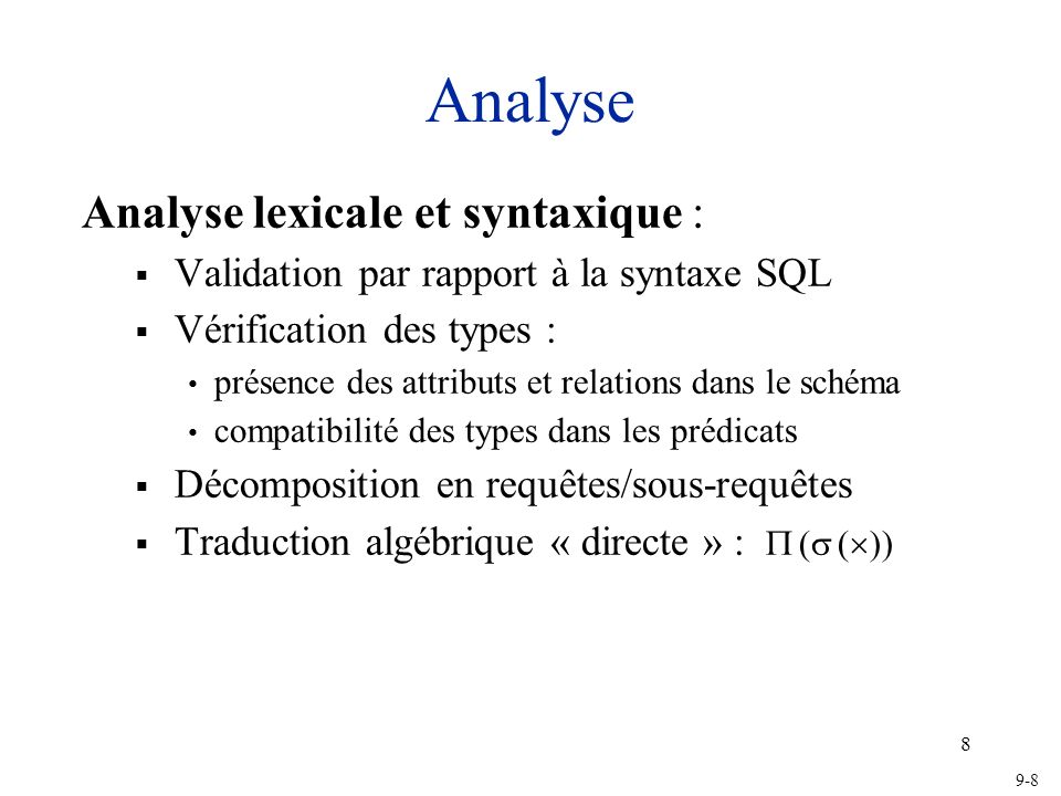 Analyse Analyse lexicale et syntaxique :