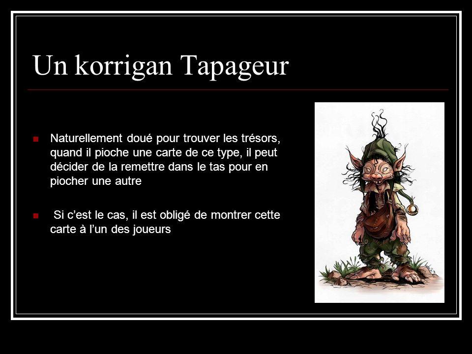 Un korrigan Tapageur
