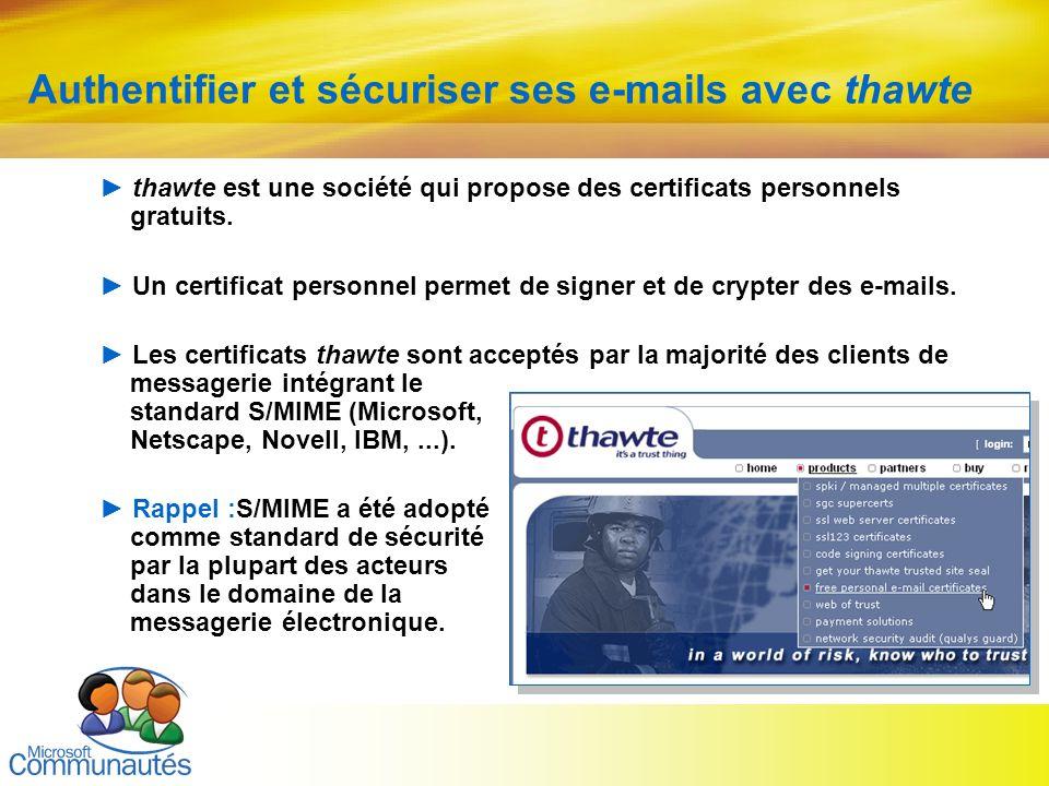 Authentifier et sécuriser ses e-mails avec thawte