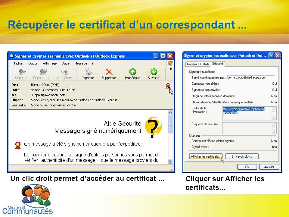 Récupérer le certificat d'un correspondant ...