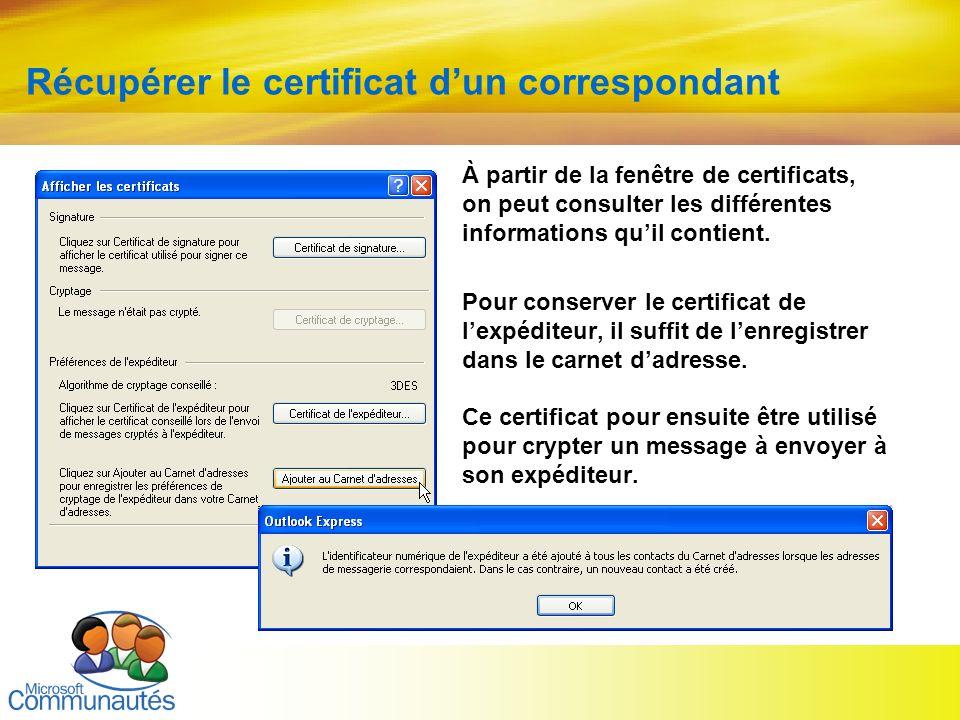 Récupérer le certificat d'un correspondant