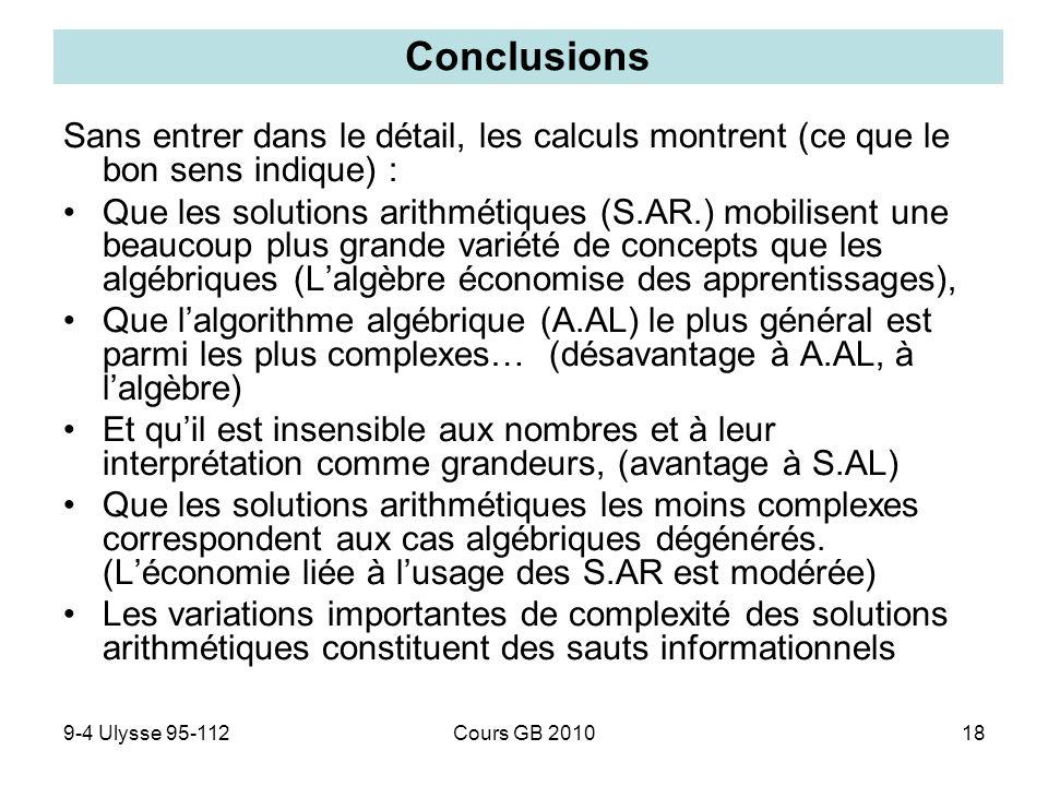 Conclusions Sans entrer dans le détail, les calculs montrent (ce que le bon sens indique) :