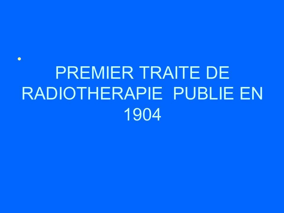 PREMIER TRAITE DE RADIOTHERAPIE PUBLIE EN 1904