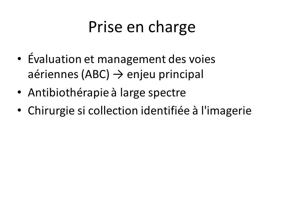 Prise en charge Évaluation et management des voies aériennes (ABC) → enjeu principal. Antibiothérapie à large spectre.