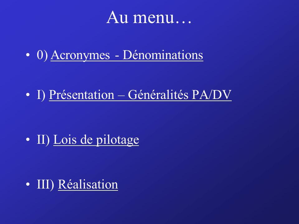 Au menu… 0) Acronymes - Dénominations