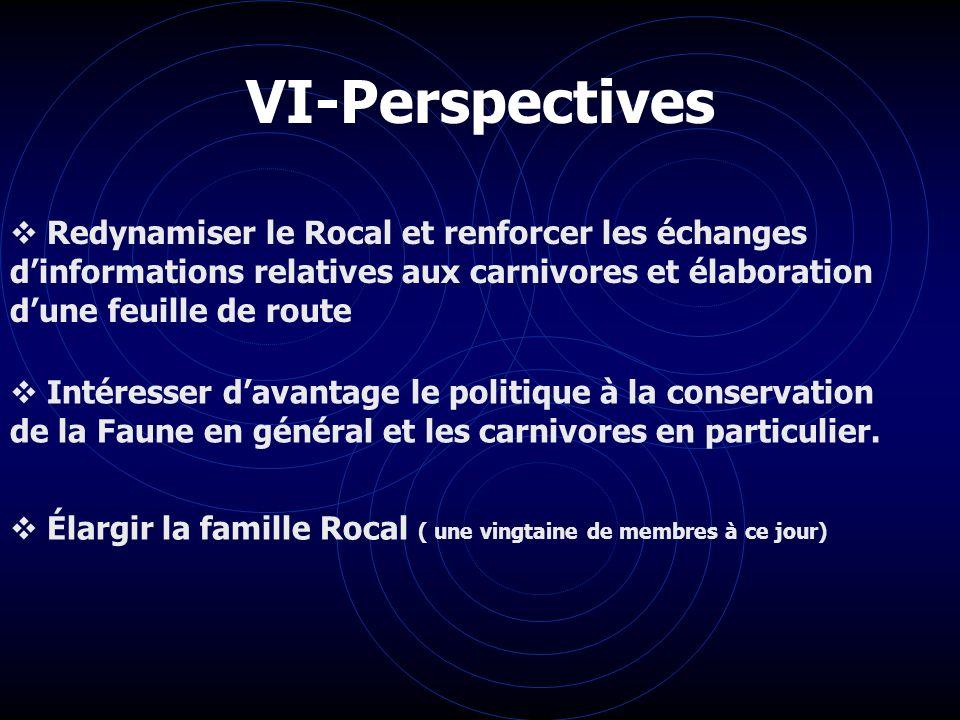 VI-Perspectives Redynamiser le Rocal et renforcer les échanges d'informations relatives aux carnivores et élaboration d'une feuille de route.