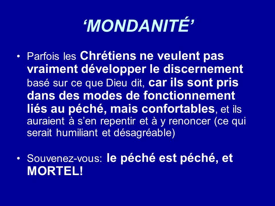 'MONDANITÉ'
