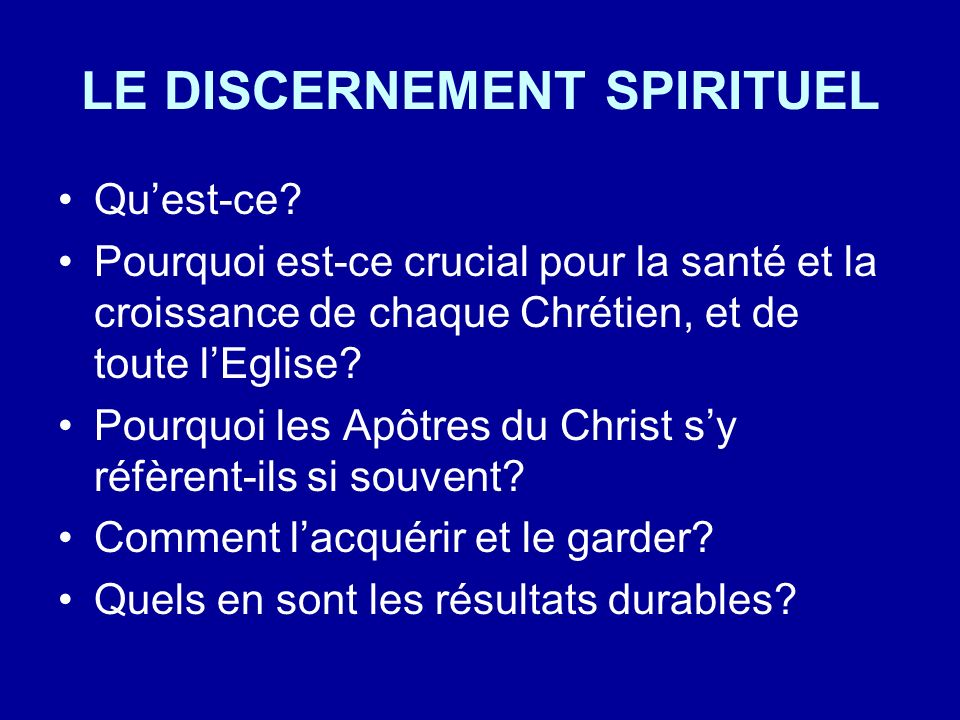 LE DISCERNEMENT SPIRITUEL