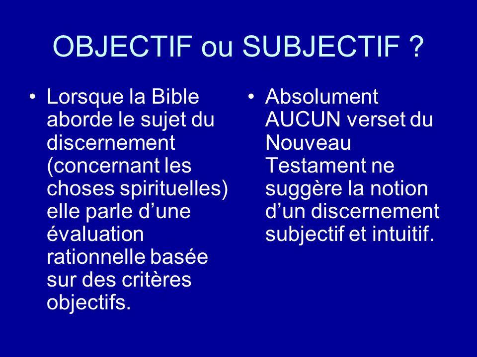 OBJECTIF ou SUBJECTIF