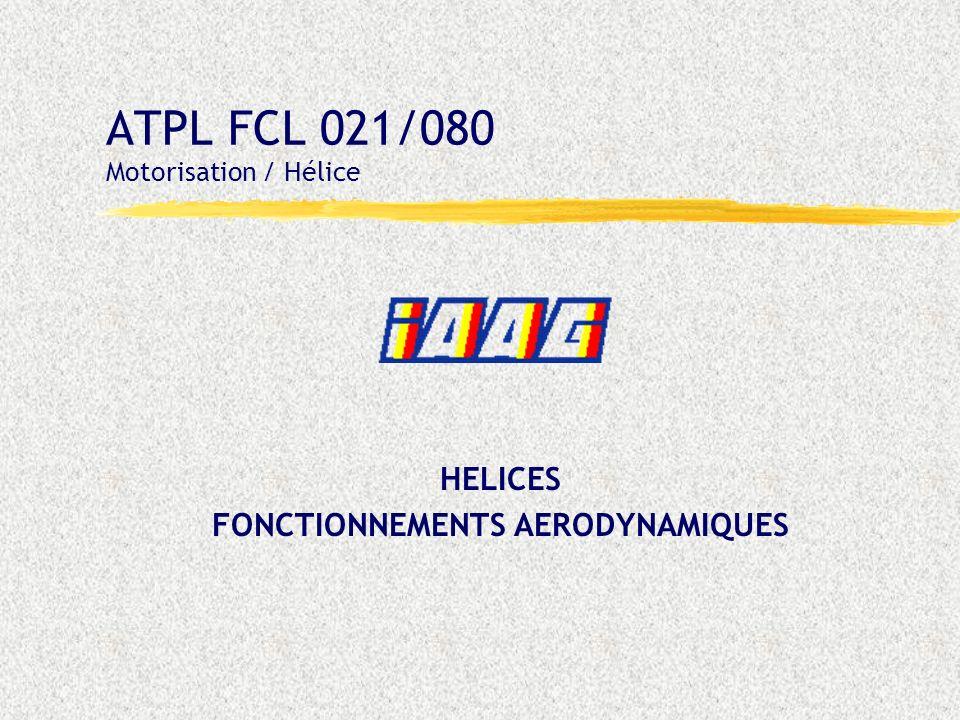 ATPL FCL 021/080 Motorisation / Hélice