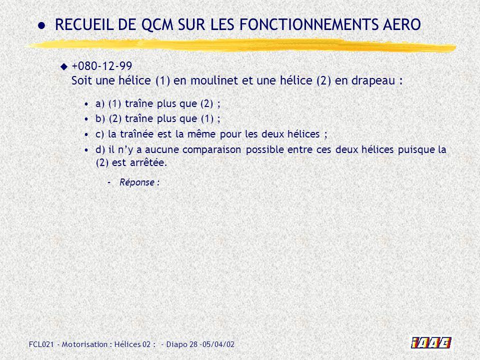 RECUEIL DE QCM SUR LES FONCTIONNEMENTS AERO