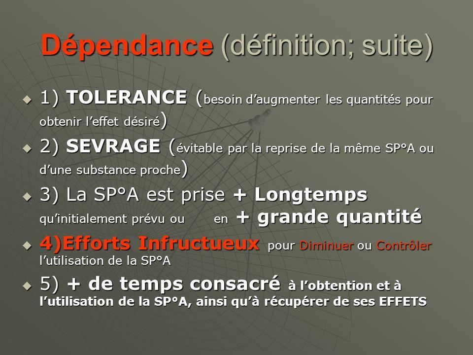 Dépendance (définition; suite)