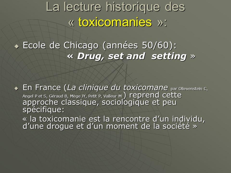 La lecture historique des « toxicomanies »: