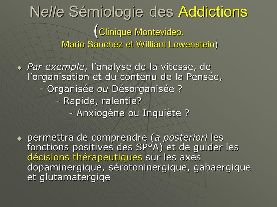 Nelle Sémiologie des Addictions (Clinique Montevideo