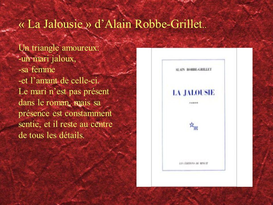 « La Jalousie » d'Alain Robbe-Grillet..