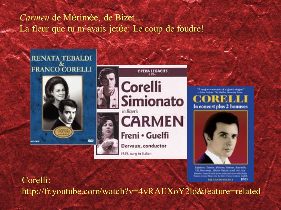 Carmen de Mérimée, de Bizet…