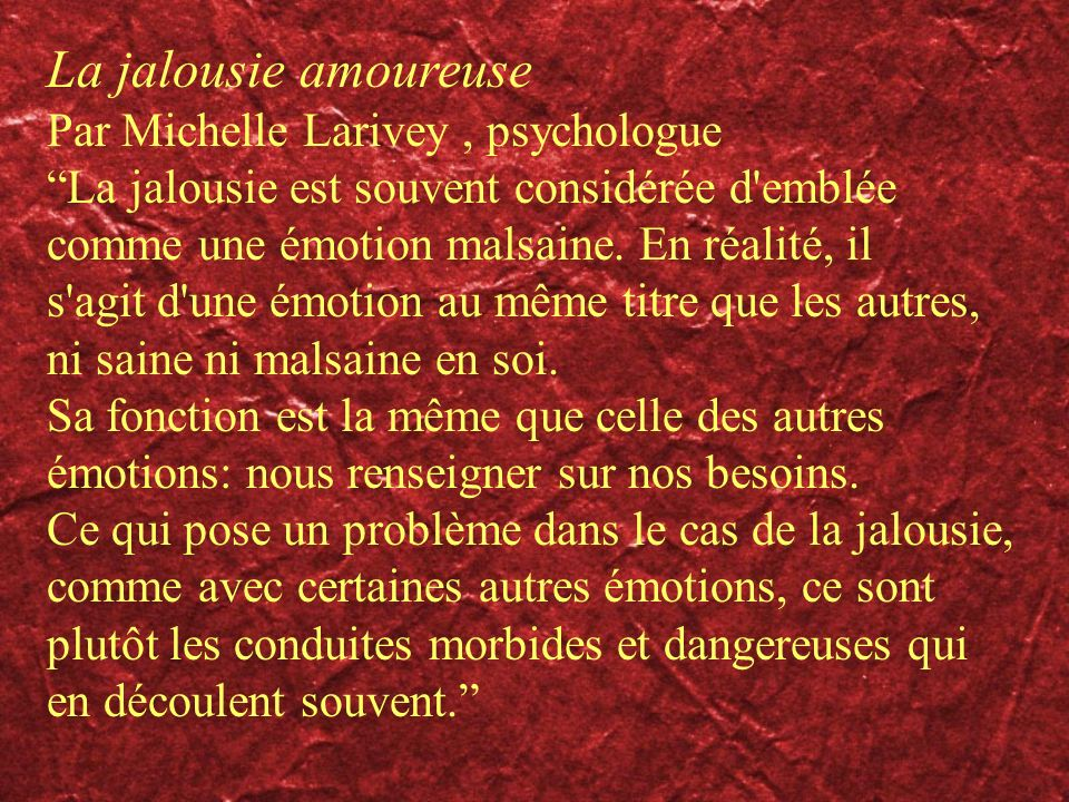 La jalousie amoureuse Par Michelle Larivey , psychologue