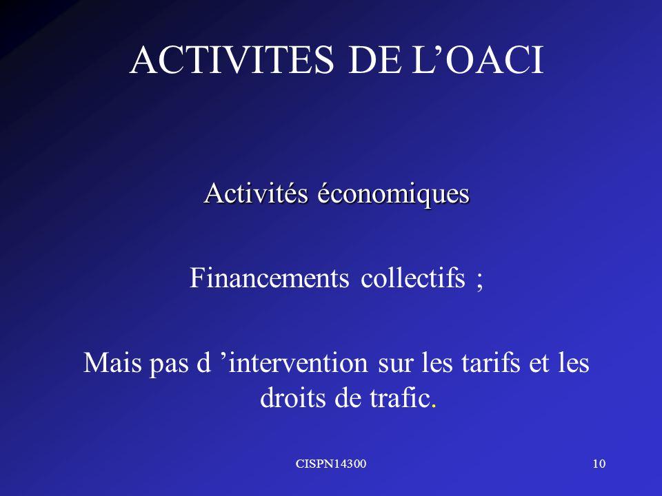 ACTIVITES DE L'OACI Activités économiques Financements collectifs ;