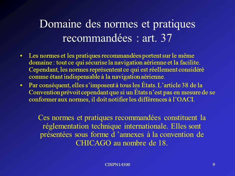 Domaine des normes et pratiques recommandées : art. 37