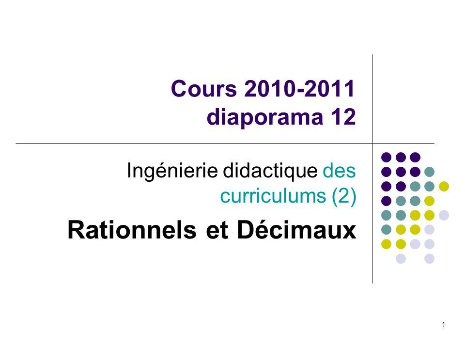 Ingénierie didactique des curriculums (2) Rationnels et Décimaux
