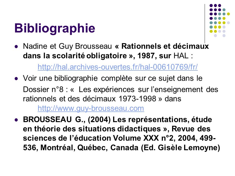 Bibliographie Nadine et Guy Brousseau « Rationnels et décimaux dans la scolarité obligatoire », 1987, sur HAL :
