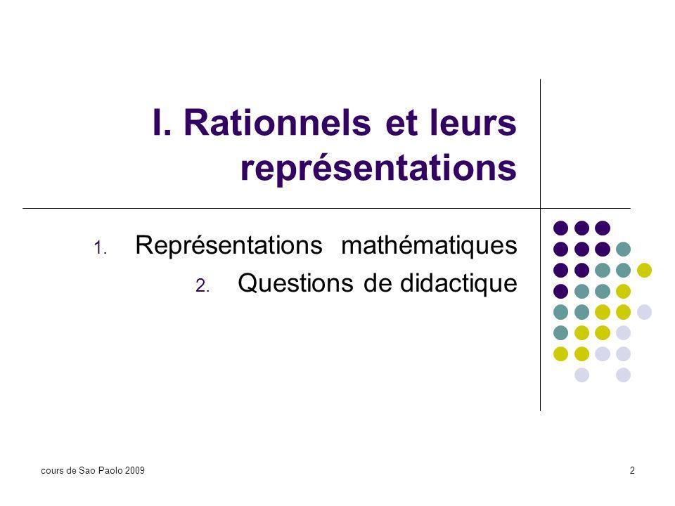 I. Rationnels et leurs représentations