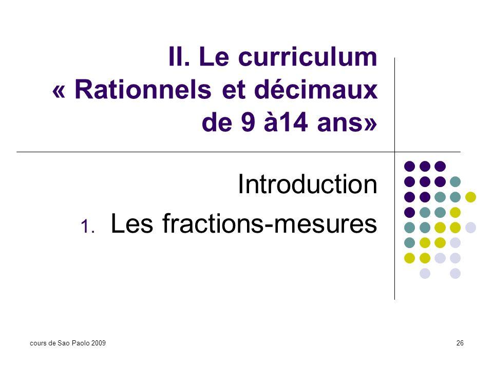 II. Le curriculum « Rationnels et décimaux de 9 à14 ans»