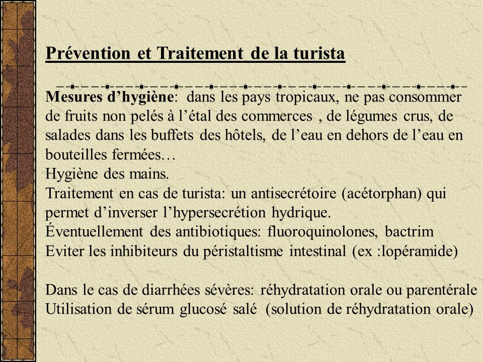 Prévention et Traitement de la turista