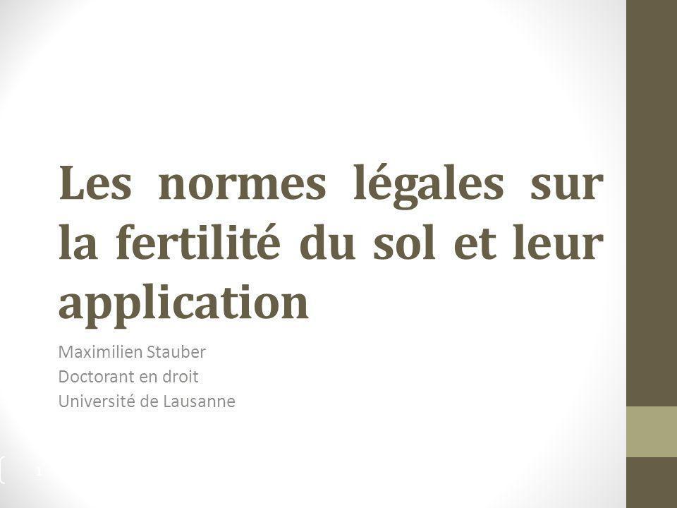 Les normes légales sur la fertilité du sol et leur application
