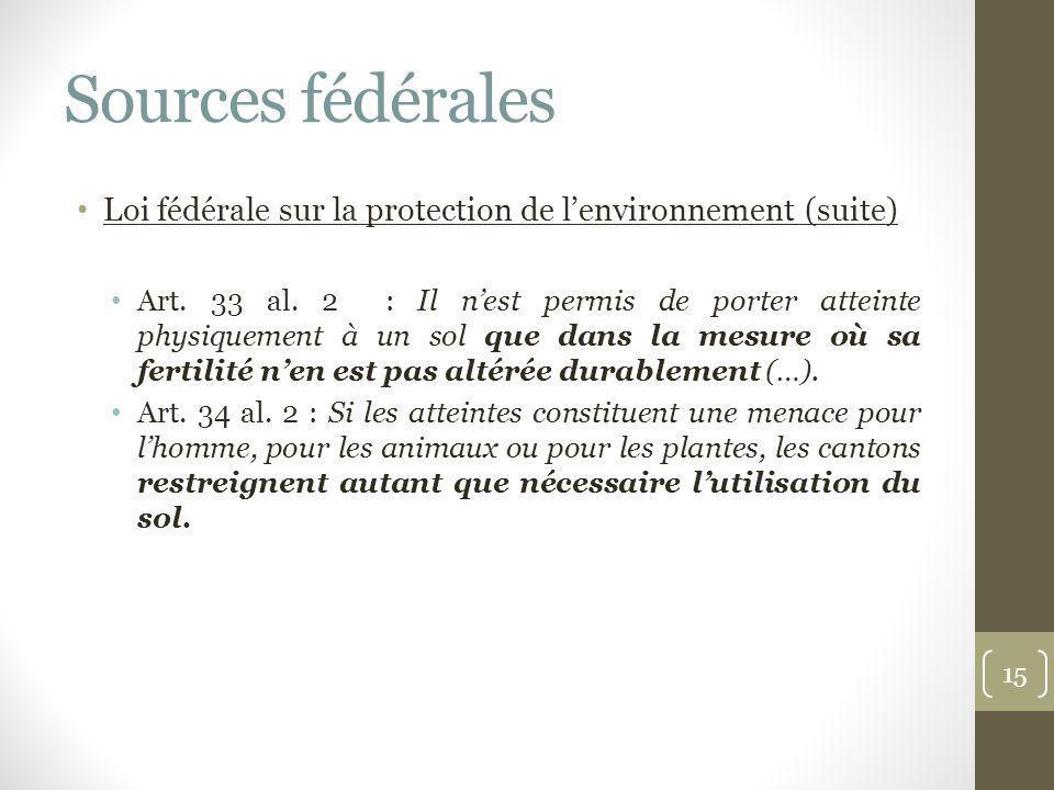 Sources fédérales Loi fédérale sur la protection de l'environnement (suite)