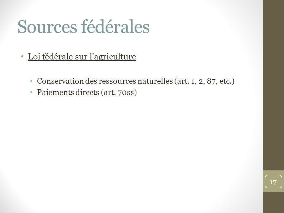 Sources fédérales Loi fédérale sur l'agriculture