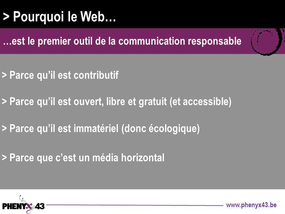 > Pourquoi le Web… …est le premier outil de la communication responsable. > Parce qu'il est contributif.