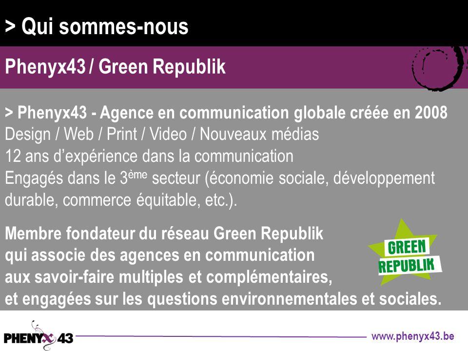 > Qui sommes-nous Phenyx43 / Green Republik
