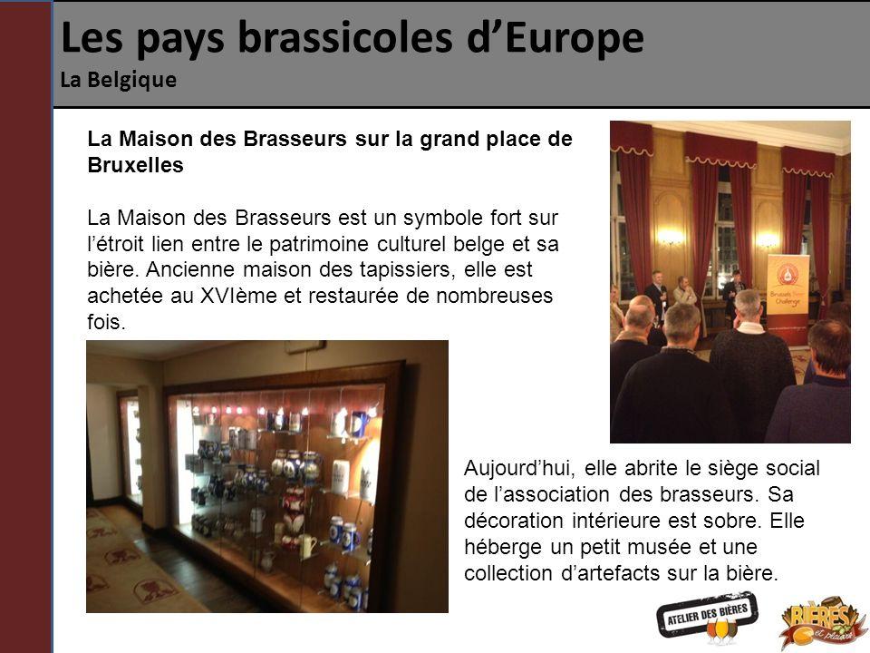 Les pays brassicoles d'Europe La Belgique