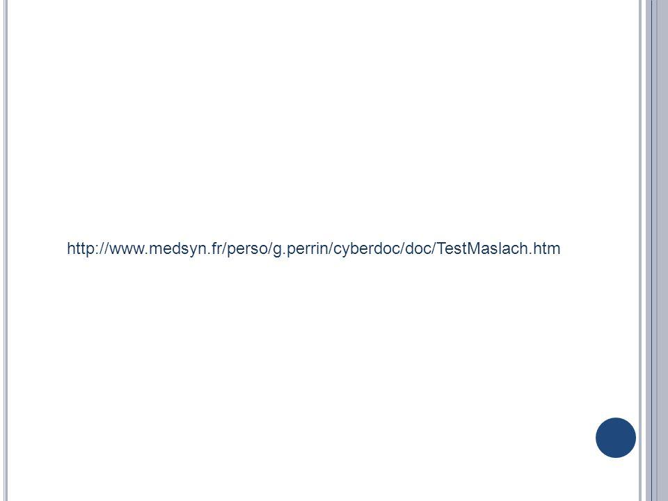 http://www.medsyn.fr/perso/g.perrin/cyberdoc/doc/TestMaslach.htm