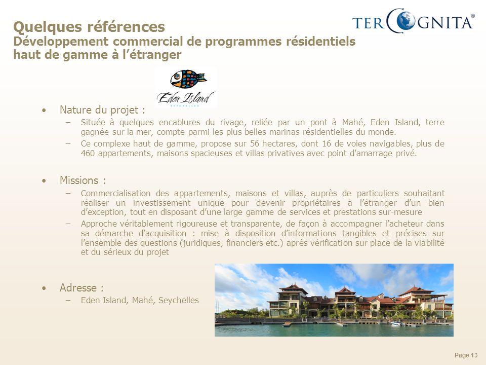 Quelques références Développement commercial de programmes résidentiels haut de gamme à l'étranger