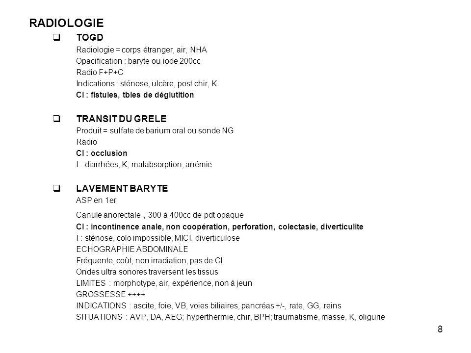 RADIOLOGIE TOGD TRANSIT DU GRELE LAVEMENT BARYTE