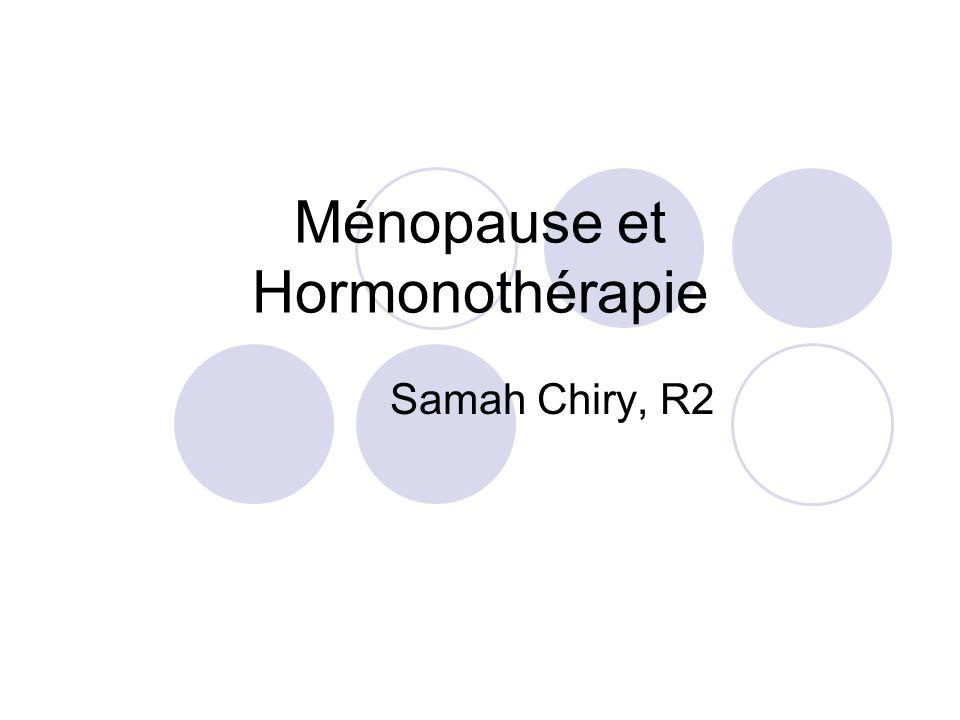 Ménopause et Hormonothérapie