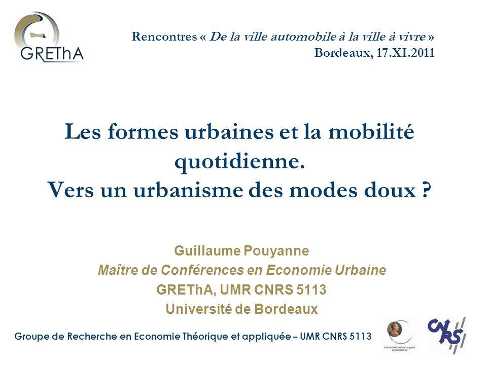 Maître de Conférences en Economie Urbaine Université de Bordeaux